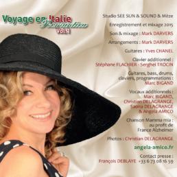 La comédie musicale Italienne d'angela amico s'appelle voyage en italie. Découvrez les standards de la chanson italienne dans cet album inoubliable.